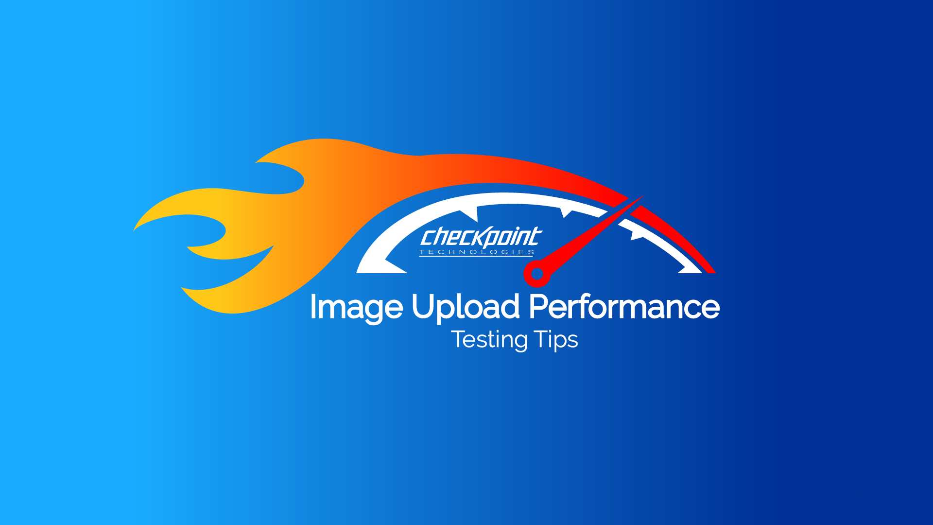 Image Upload Performance Testing Tips blue gradient