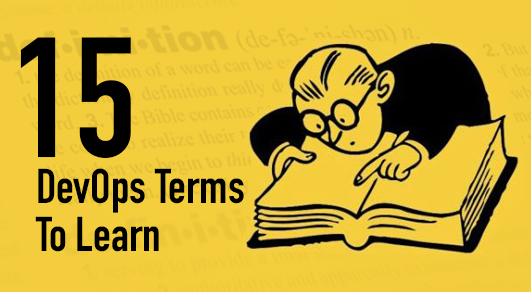 15 DevOps Terms Made Simple