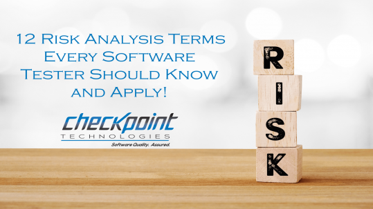 Risk Analysis Terms Every Software Tester Should Know and Apply!