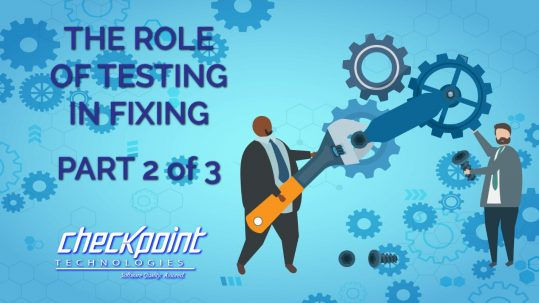 The Role of Testing in Fixing