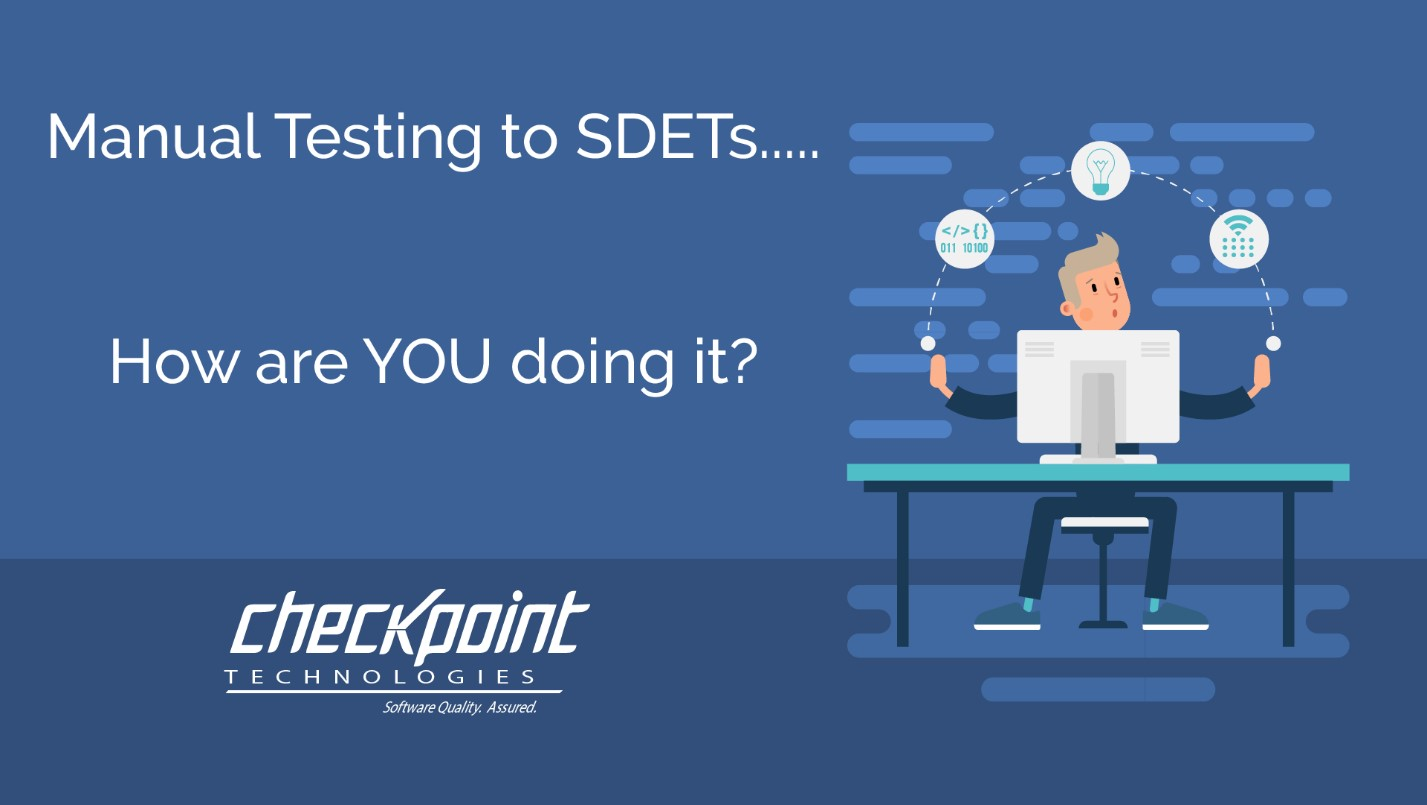 Manual Testing to SDETs