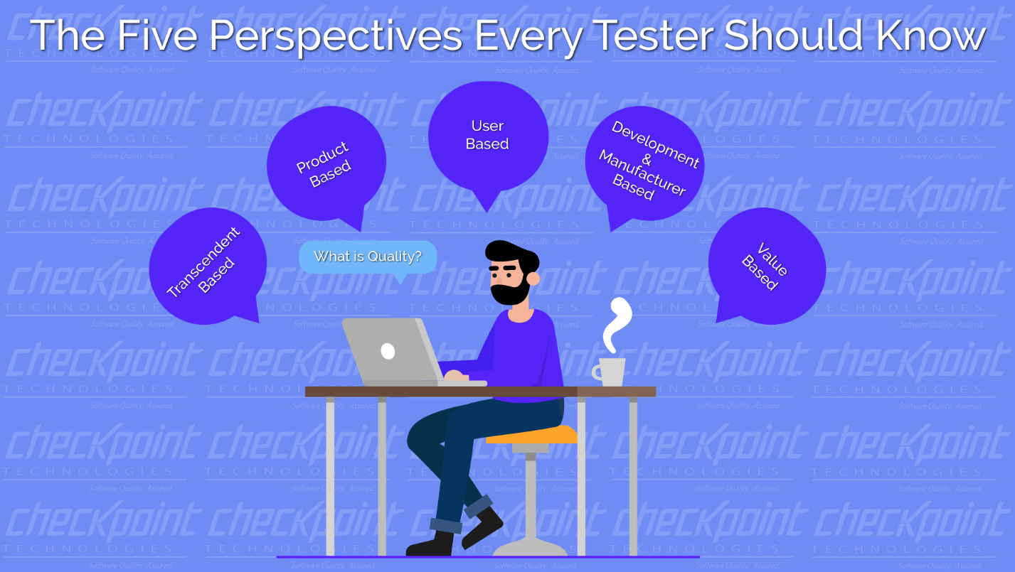 The Five Perspectives Every Tester Should Know
